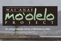 Wai'anae Mo'olelo :: www.waianaemoolelo.org